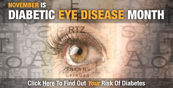 Diabetic Eye Disease Month & Diabetes Risk