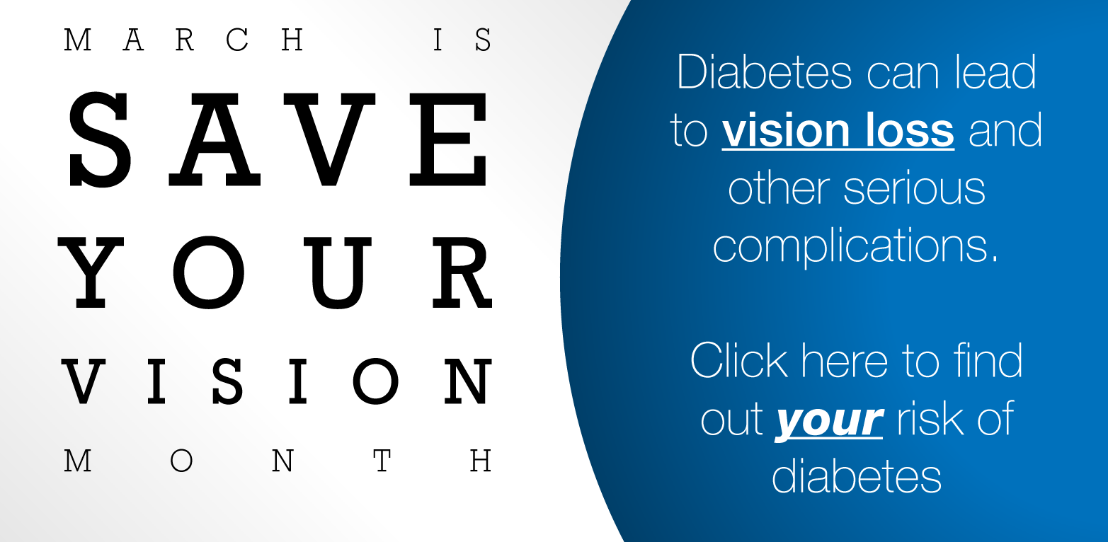 Save Your Vision Month & Diabetes
