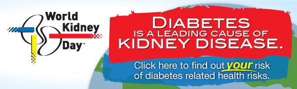 World Kidney Day & Diabetes