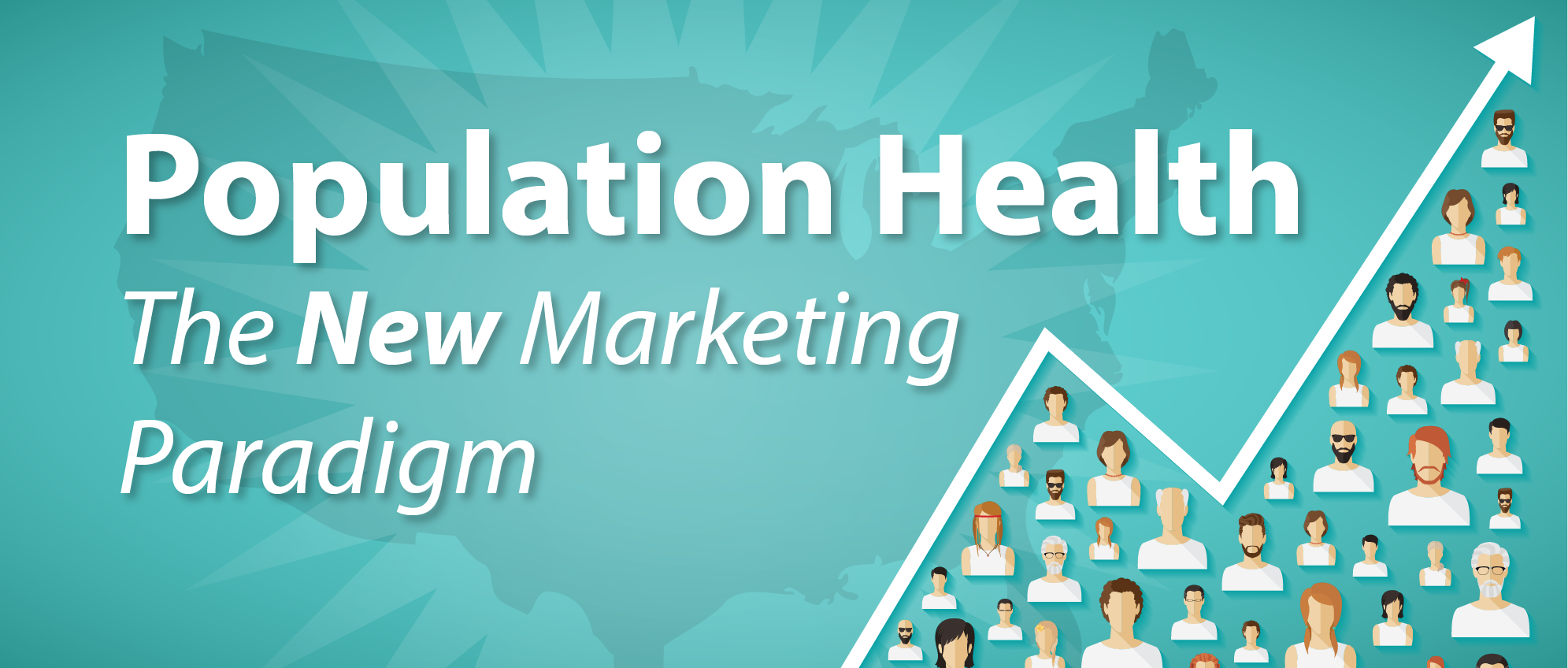 Population Health: The New Marketing Paradigm