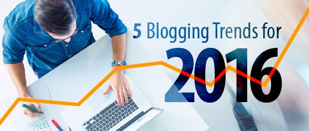 5 blogging trends 2016