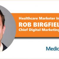 Healthcare Marketer Interview: Rob Birgfeld, AVP, Chief Digital Marketing Officer at Inova