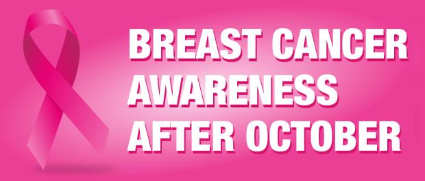 Breast Cancer Awareness After October