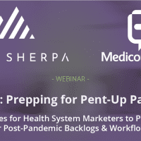 Post-COVID-19: Prepping for Pent-Up Patient Demand