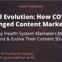 Forced Evolution: How COVID-19 Changed Content Marketing