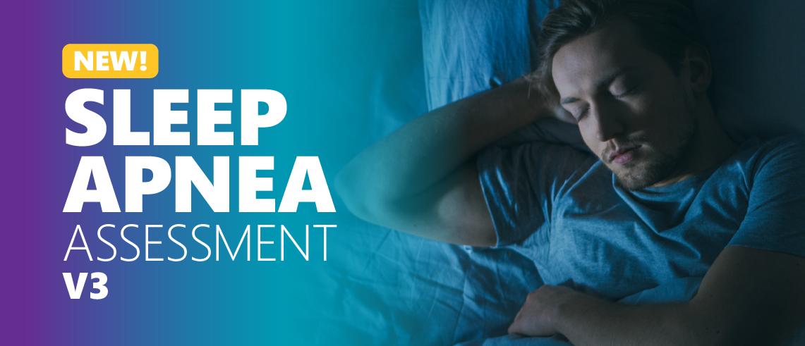 NEW V3 HRA: Sleep Apnea