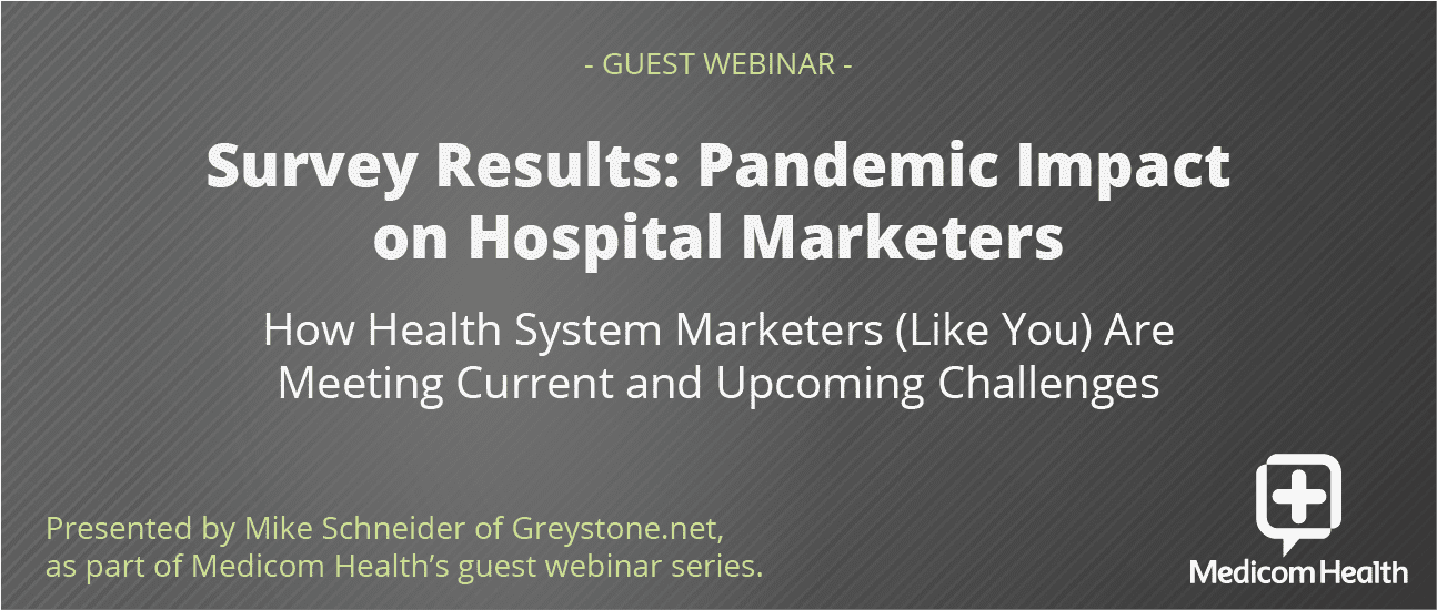 Survey Results: Pandemic Impact on Hospital Marketers