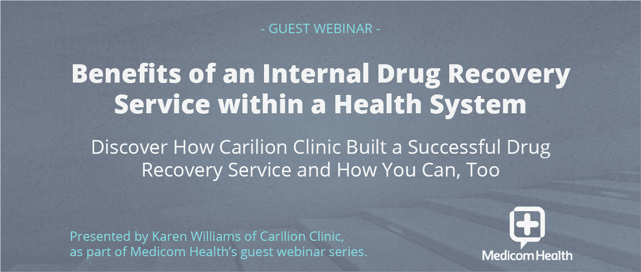 Benefits of an Internal Drug Recovery Service within a Health System