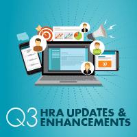 HRA Updates & Enhancements Q3 2021