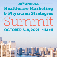 26th Annual Healthcare Marketing & Physician Strategies Summit